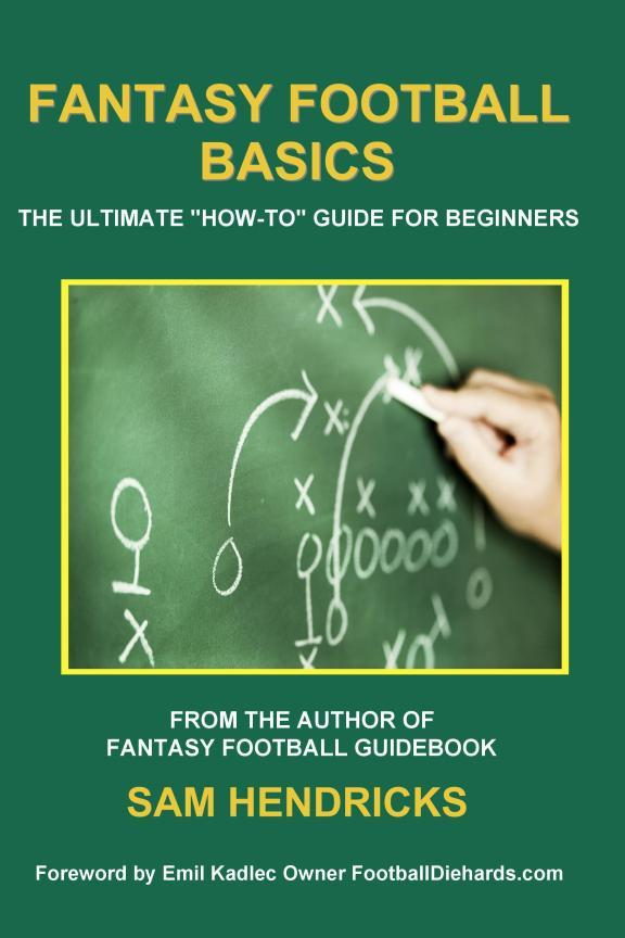 Fantasy Football Basics:The Ultimate