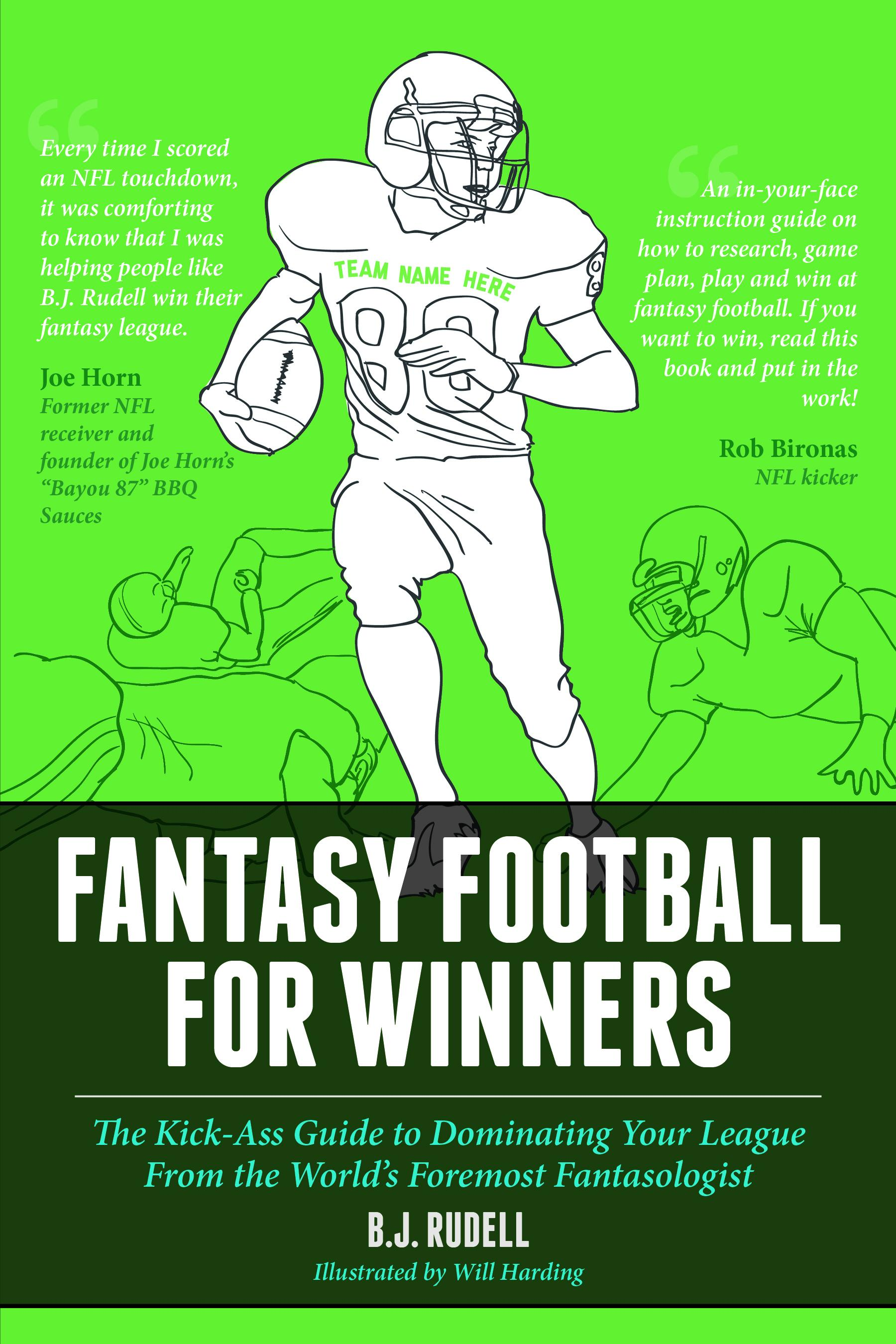 Fantasy Football for Winners: The Kick-Ass Guide to Dominating Your League From the World's Foremost Fantasologist EB2370004395784