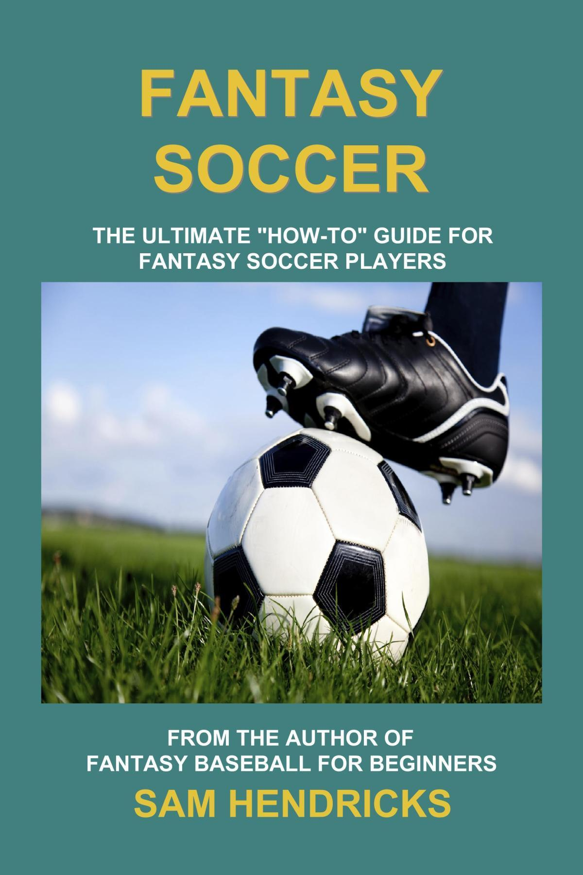 Fantasy Soccer: The Ultimate