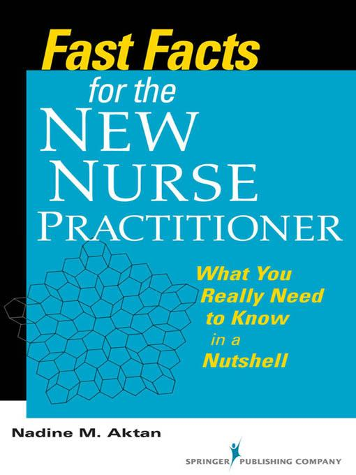 Fast Facts for the New Nurse Practitioner EB2370004264035
