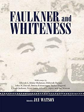 Faulkner and Whiteness EB2370004204192