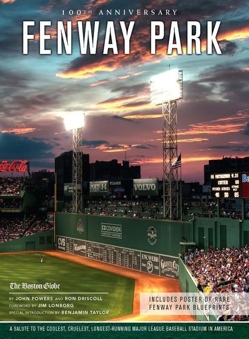 Fenway Park: A Salute to the Coolest, Cruelest, Longest-Running Major League Baseball Stadium in America EB2370004258614