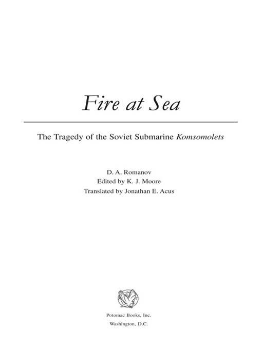 Fire at Sea: The Tragedy of the Soviet Submarine Komsomolets EB2370004232249