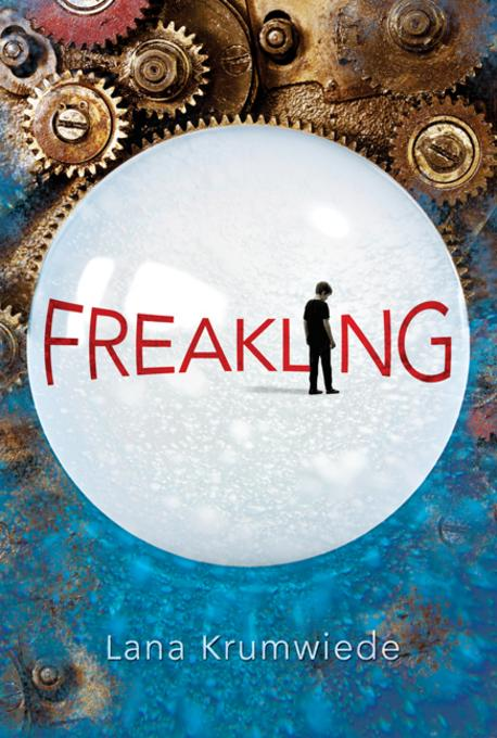 Freakling (Free Preview of Chapters 1-3) EB2370004395869