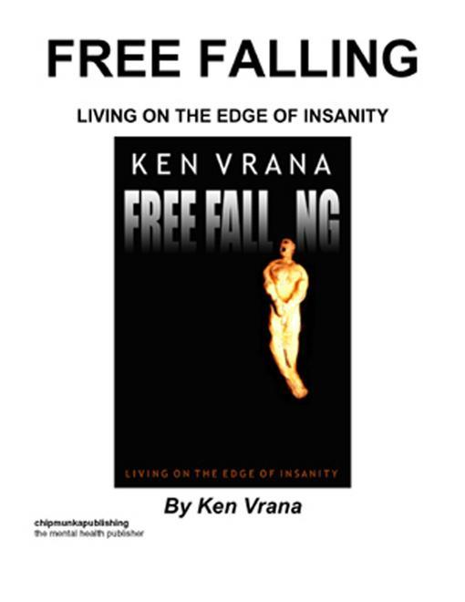 Free Falling: Living On The Edge Of Insanity