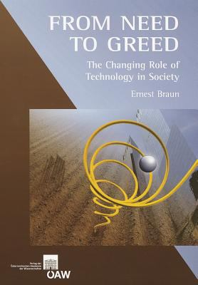 From Need to Greed: The Changing Role of Technology in Society 9783700169161
