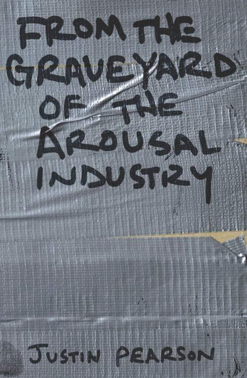 From the Graveyard of the Arousal Industry EB2370002877794