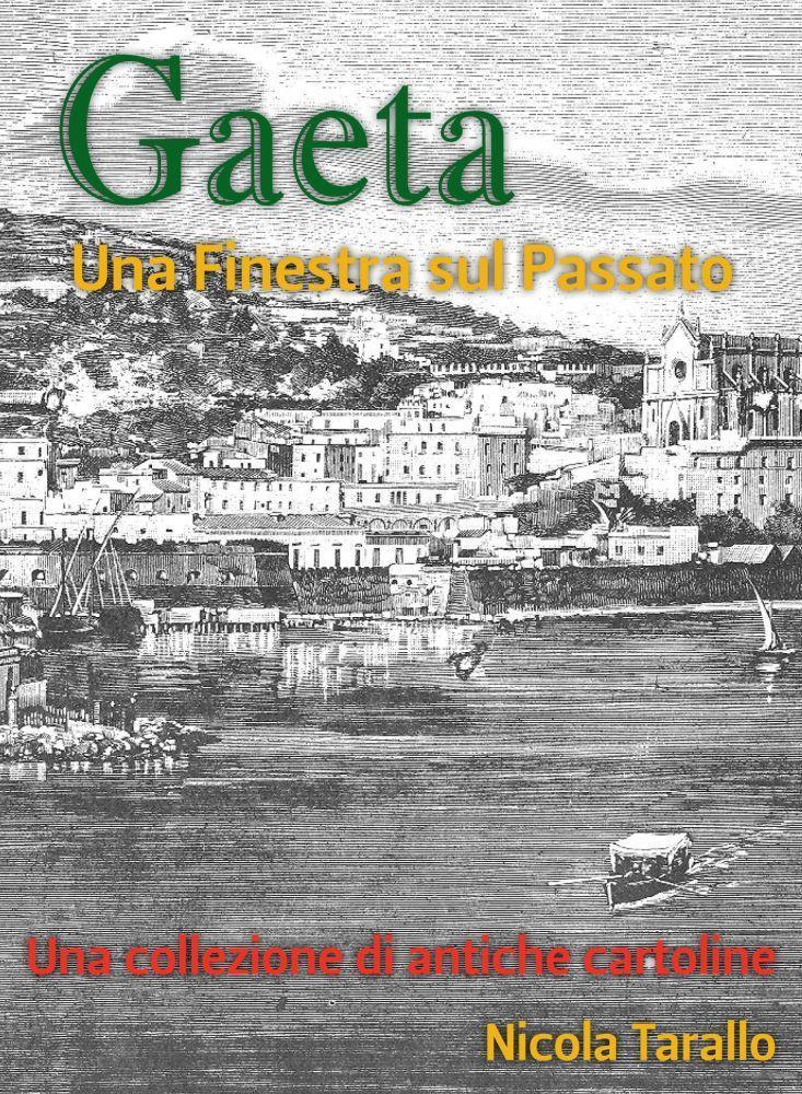 Gaeta - Una Finestra Sul Passato EB2370003787016