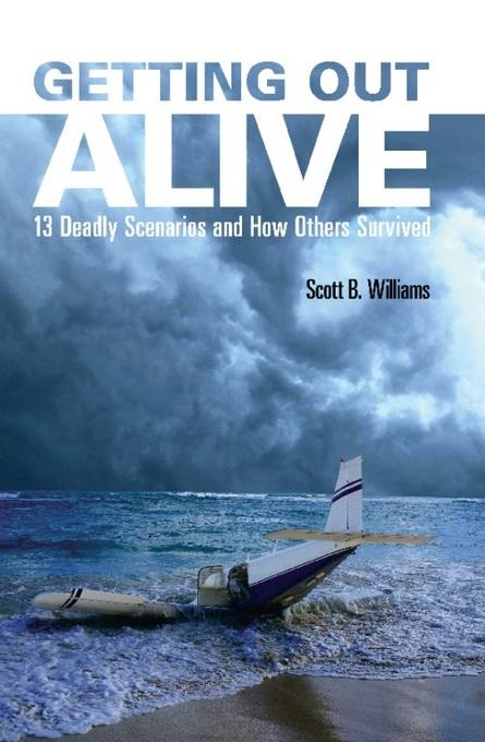Getting Out Alive: 13 Deadly Scenarios and How Others Survived EB2370003216851
