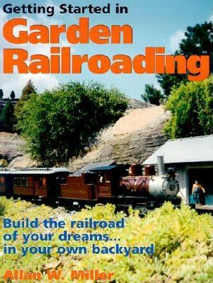 Getting Started in Garden Railroading EB2370004223513