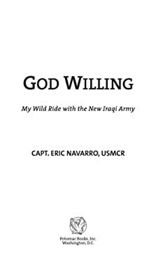 God Willing: My Wild Ride with the New Iraqi Army EB2370004234649