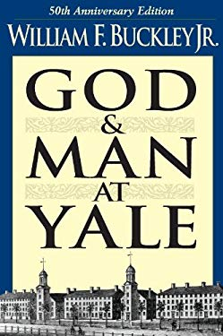 God and Man at Yale: The Superstitions of 'Academic Freedom' EB2370004257921