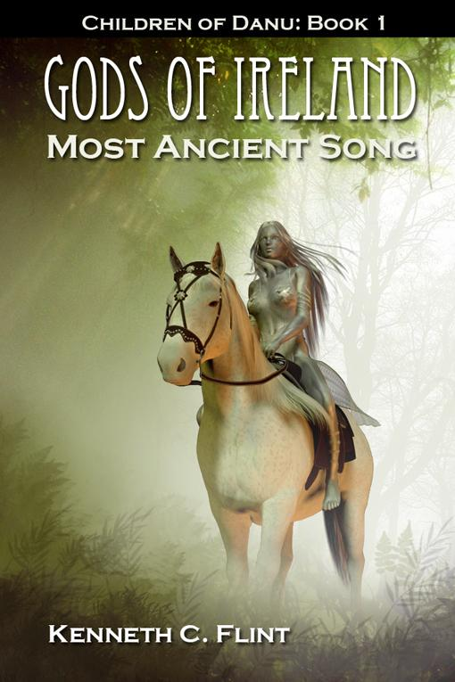 Gods of Ireland - Most Ancient Song Children Of Danu: Book 1 EB2370003813661