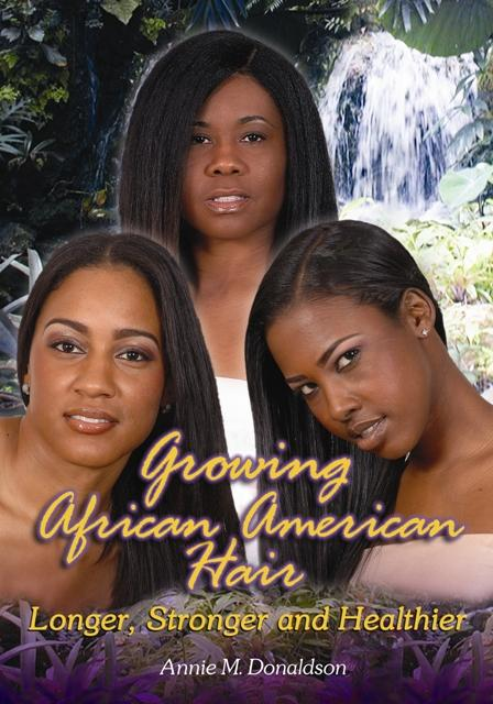 Growing African American Hair Longer, Stronger and Healthier EB2370004363974