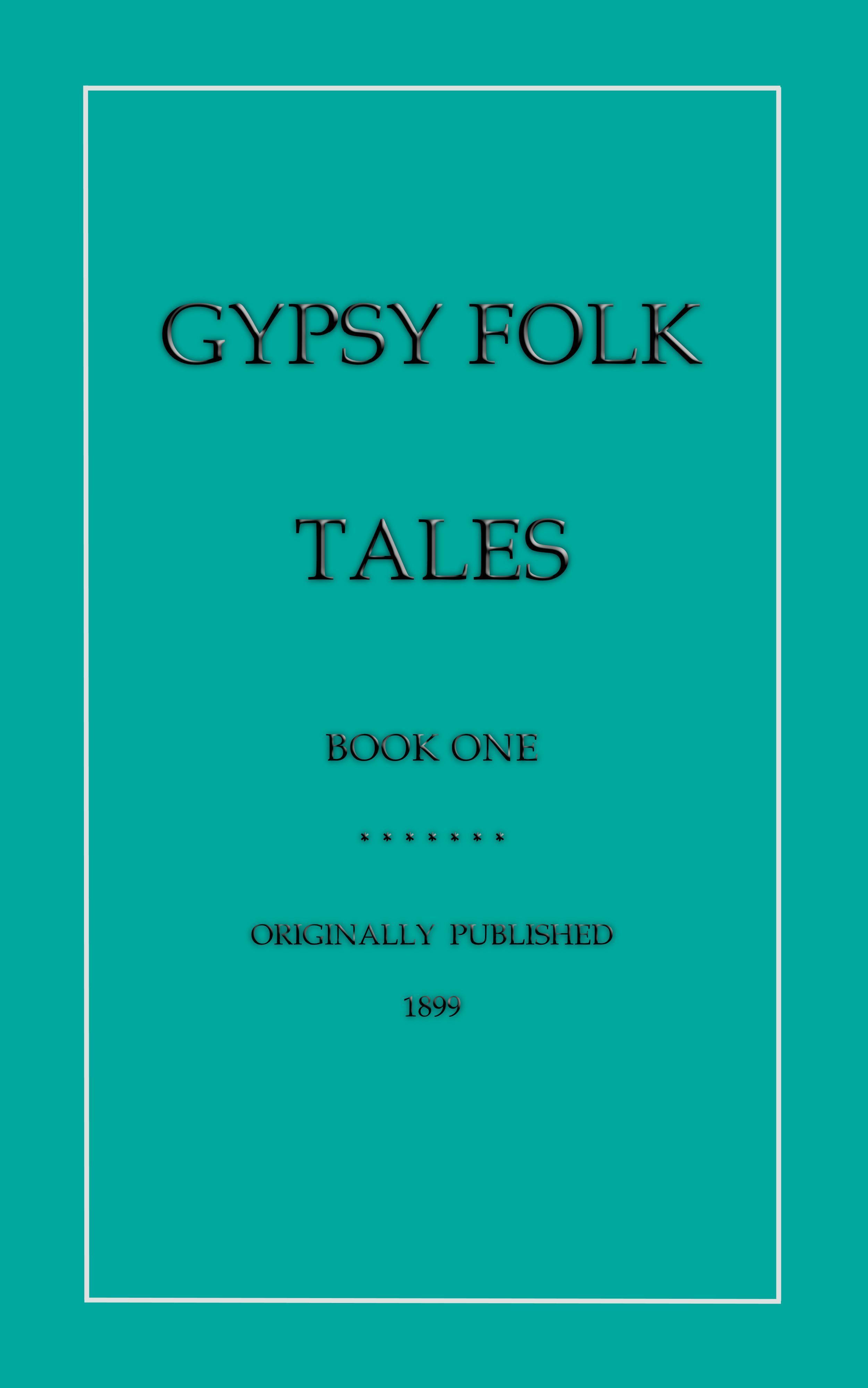 Gypsy Folk Tales - Book One EB2370003048926