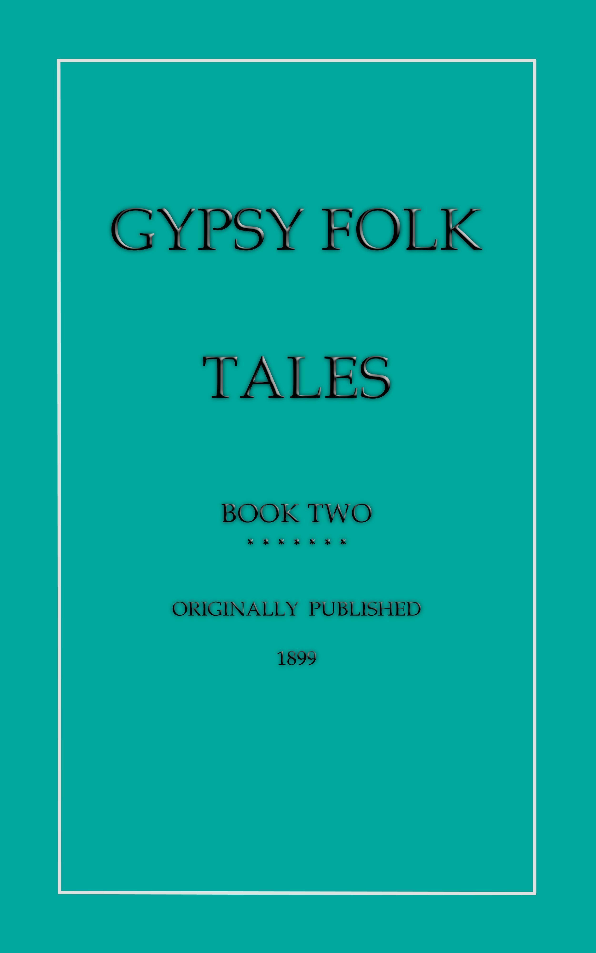 Gypsy Folk Tales - Book Two EB2370003048933