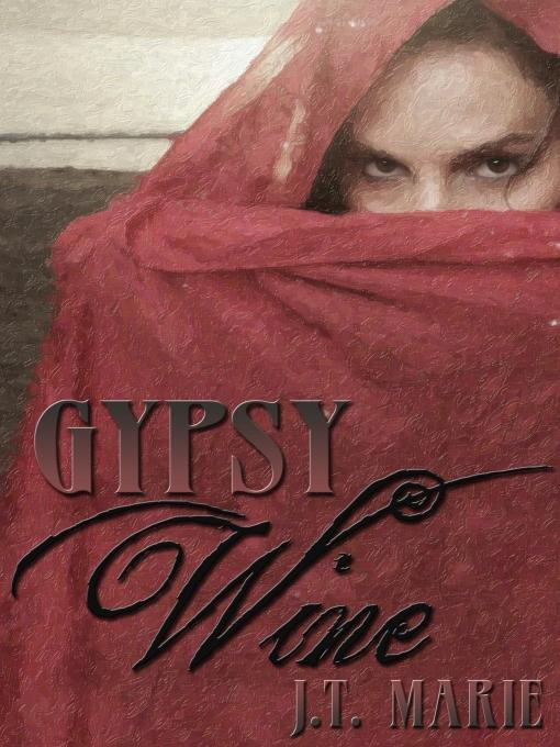 Gypsy Wine