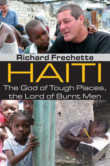Haiti: The God of Tough Places, the Lord of Burnt Men EB2370004506524