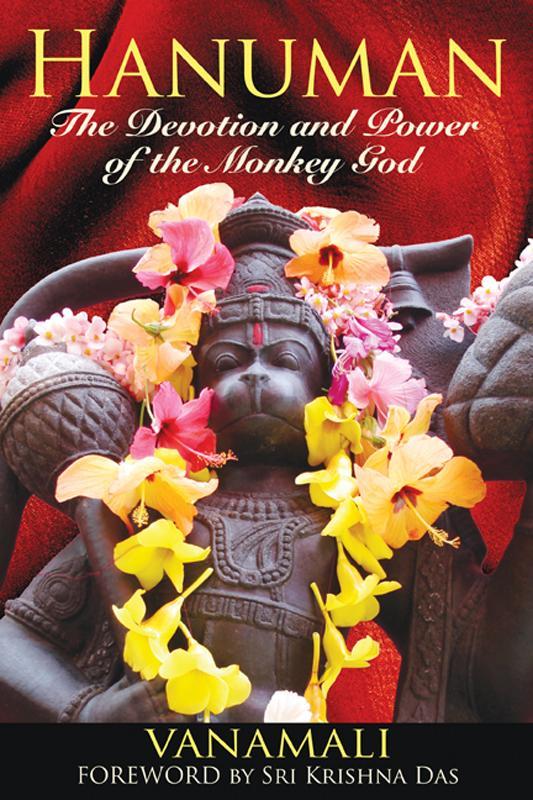 Hanuman: The Devotion and Power of the Monkey God EB2370003047301