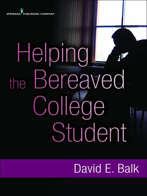 Helping the Bereaved College Student EB2370004267197