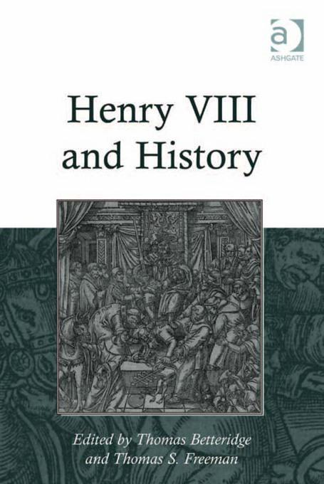 Henry VIII and History EB2370004456355