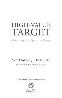 High-Value Target: Countering al Qaeda in Yemen EB2370004234502