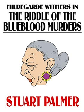 Hildegarde Withers in The Riddle of the Blueblood Murders EB2370003212013