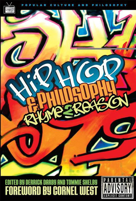 Hip-Hop and Philosophy: Rhyme 2 Reason EB2370003880717