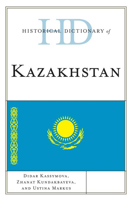 Historical Dictionary of Kazakhstan EB2370004382173