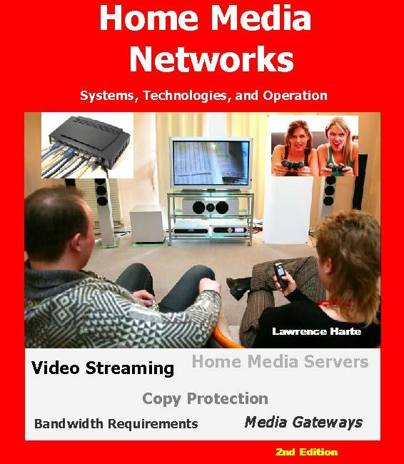 Home Media Networks: Systems, Technologies, and Operation