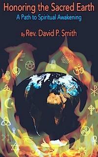 Honoring the Sacred Earth, A Path to Spiritual Awakening