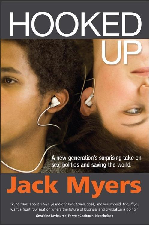 Hooked Up: A New Generation's Surprising Take on Sex, Politics and Saving the World EB2370004411668