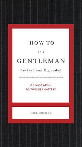 How to Be a Gentleman Revised & Updated