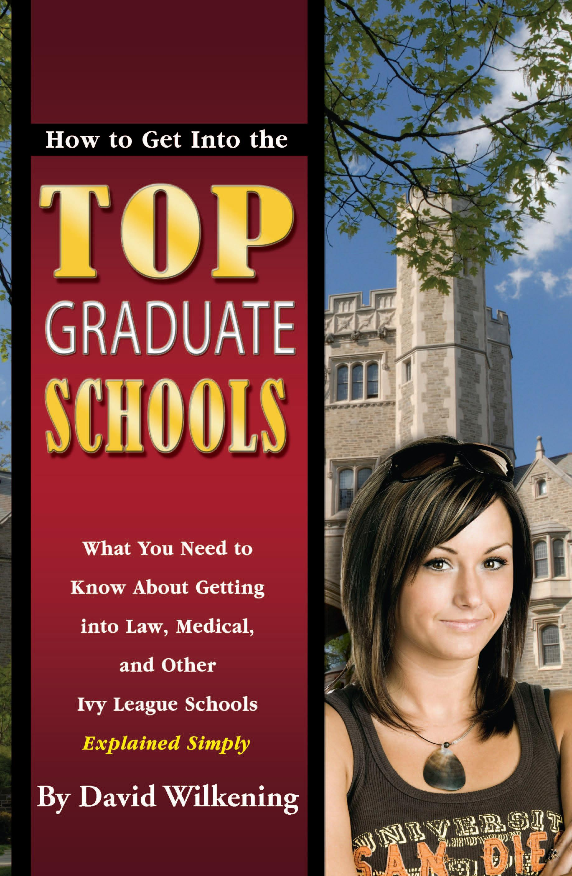 How to Get Into the Top Graduate Schools EB2370003891126
