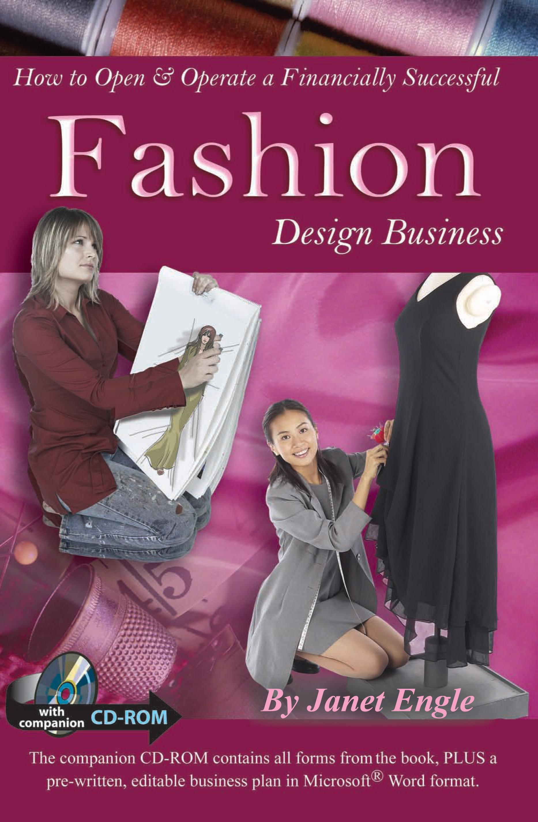 How to Open & Operate a Financially Successful Fashion Design Business: With Companion CD-ROM EB2370003891171