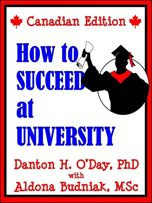 How to Succeed At University--Canadian Edition EB2370004389554