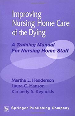 Improving Nursing Home Care of the Dying EB2370004266022