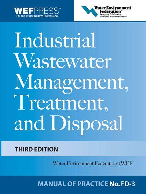Industrial Wastewater Management, Treatment, and Disposal, 3e MOP FD-3 EB2370004337531