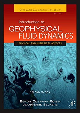 Introduction to Geophysical Fluid Dynamics: Physical and Numerical Aspects EB2370004396040