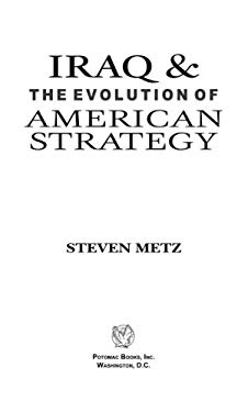 Iraq and the Evolution of American Strategy EB2370004232942