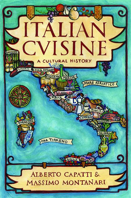 Italian Cuisine: A Cultural History EB2370004412269
