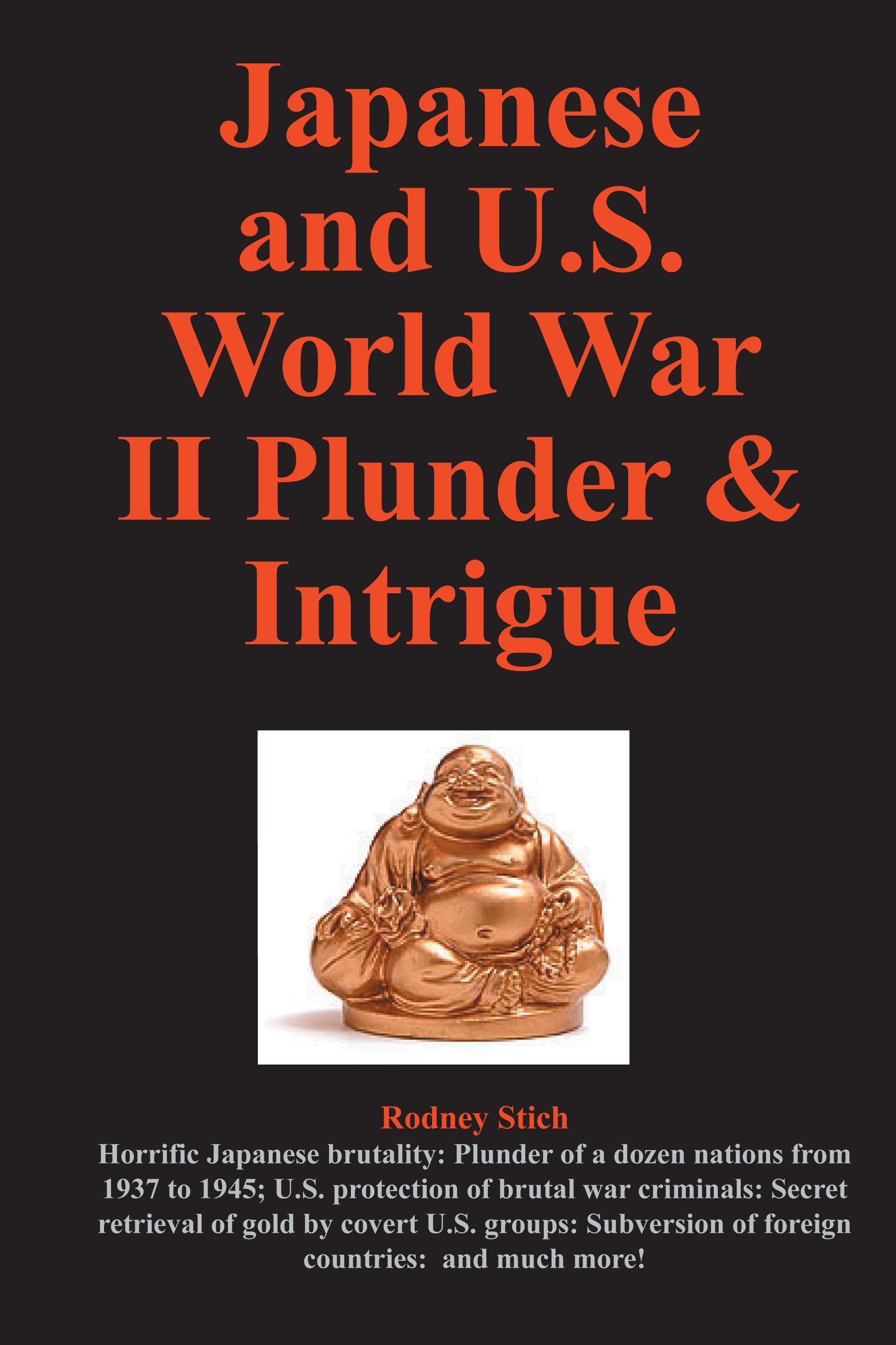 Japanese and U.S. World War II Plunder and Intrigue EB2370003047684