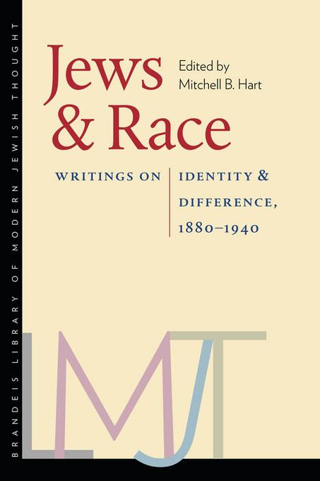 Jews and Race: Writings on Identity and Difference, 1880-1940 EB2370004190891