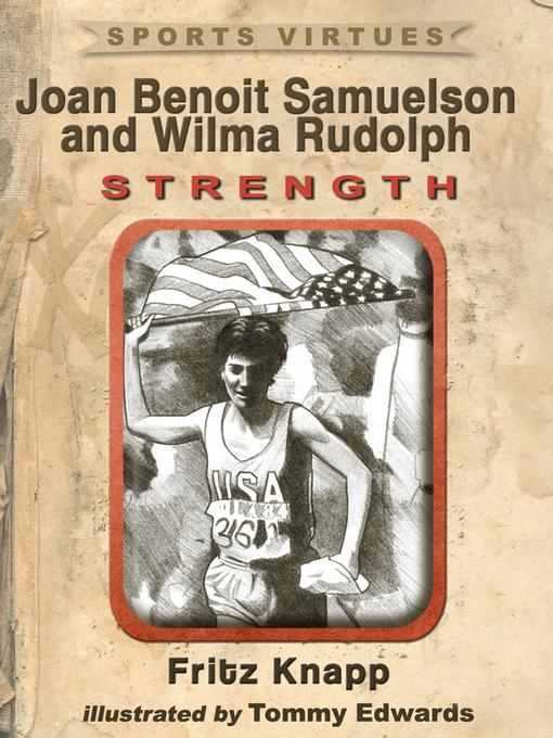 Joan Benoit Samuelson and Wilma Rudolph: Strength EB2370004421643