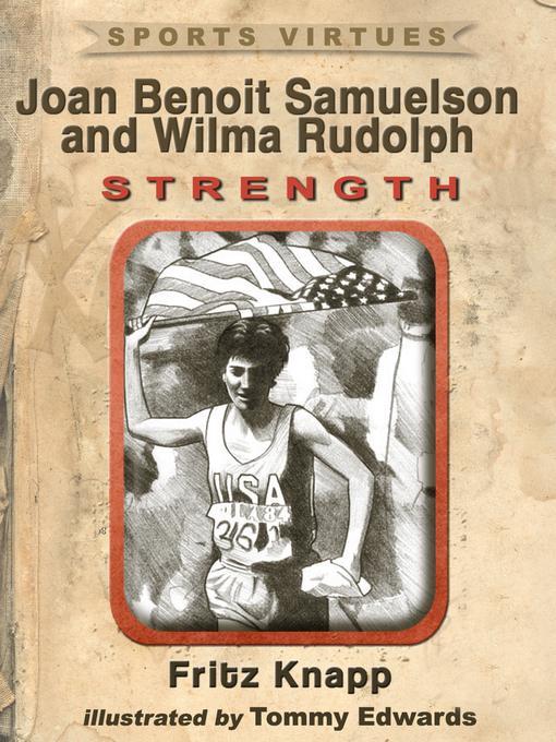Joan Benoit Samuelson and Wilma Rudolph: Strength EB2370004421643