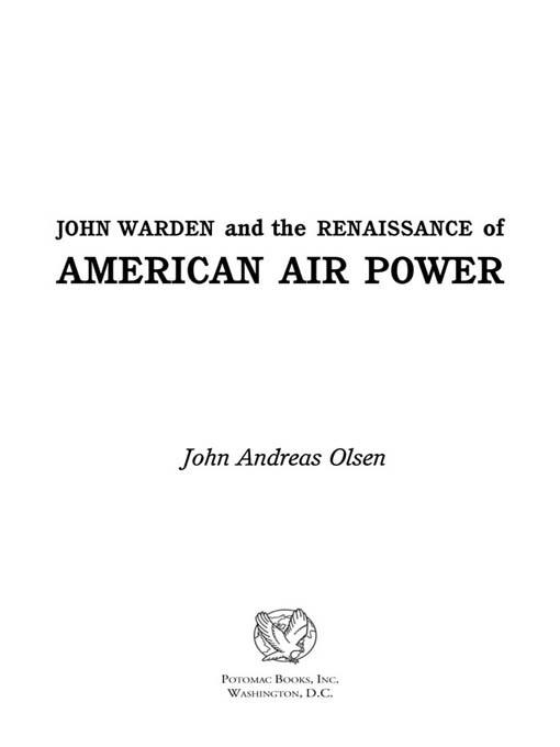 John Warden and the Renaissance of American Air Power EB2370004237572