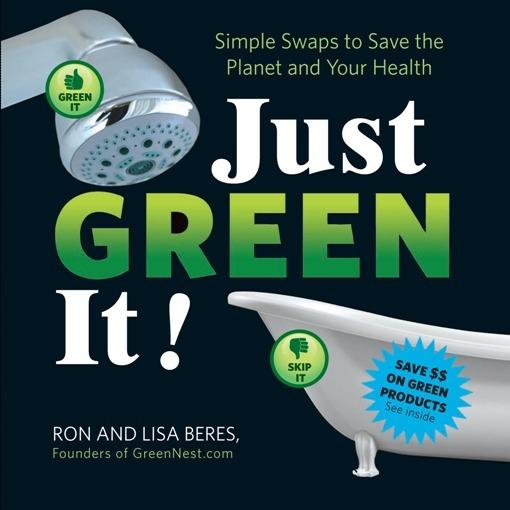 Just Green It!: Simple Swaps to Save Your Health and the Planet EB2370003369656