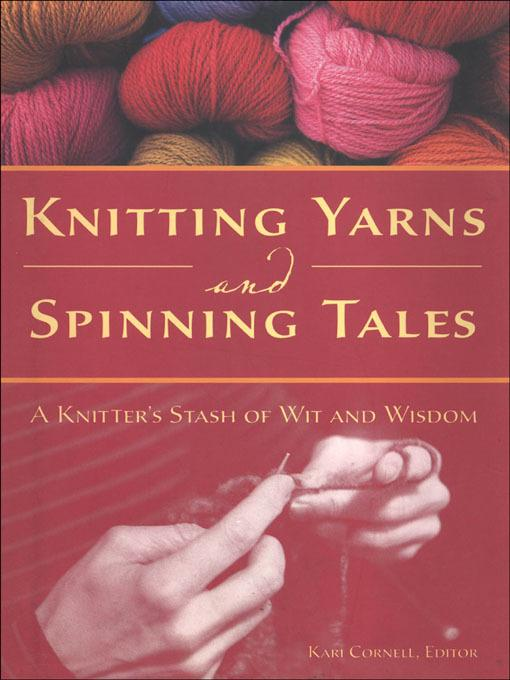 Knitting Yarns and Spinning Tales EB2370003269895