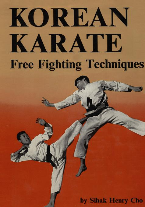 Korean Karate: Free Fighting Techniques EB2370004275680