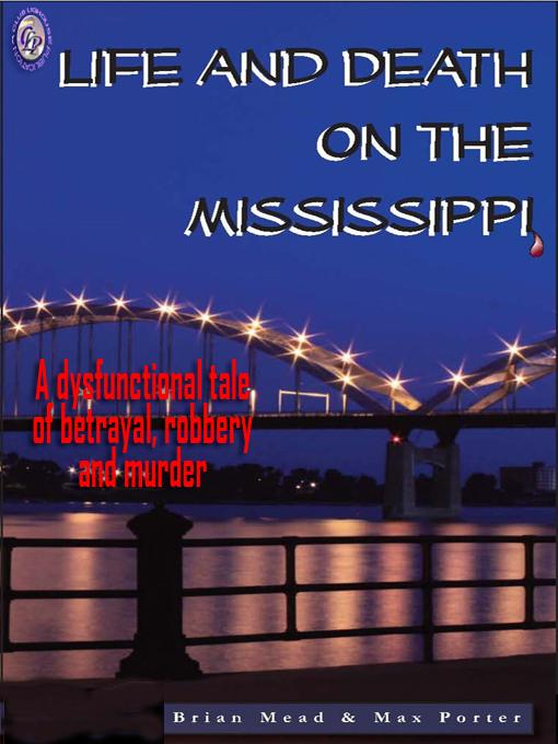LIFE AND DEATH ON THE MISSISSIPPI EB2370003860528